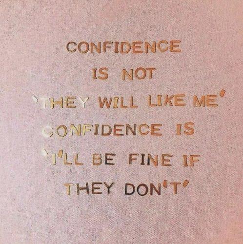 Confidence..